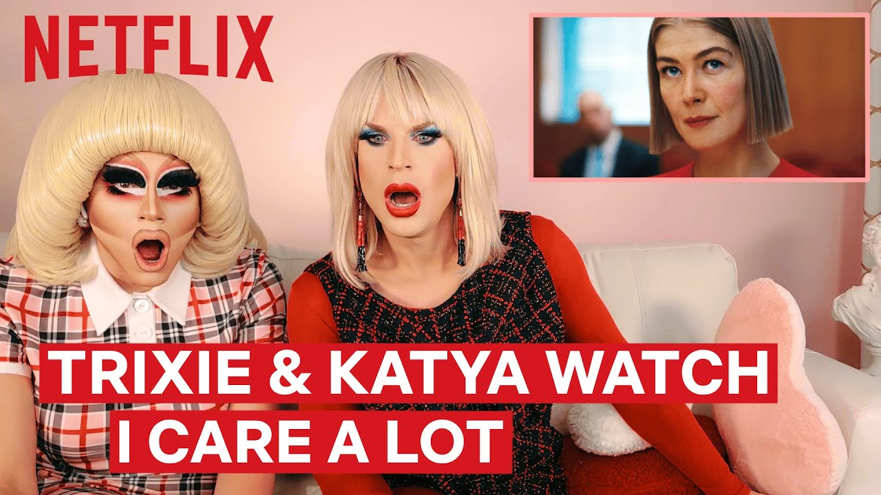Download Drag Queens Trixie Mattel & Katya React to I Care A Lot | I Like to Watch | Netflix