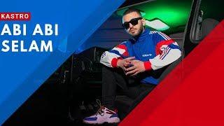 KASTRO - ABI ABI SELAM ( Official Video ) thumbnail