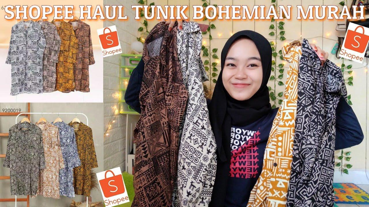SHOPEE HAUL TUNIK BOHEMIAN MURAH || Nana channel - YouTube