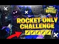 ROCKET LAUNCHER ONLY VICTORY in Fortnite: Battle Royale!