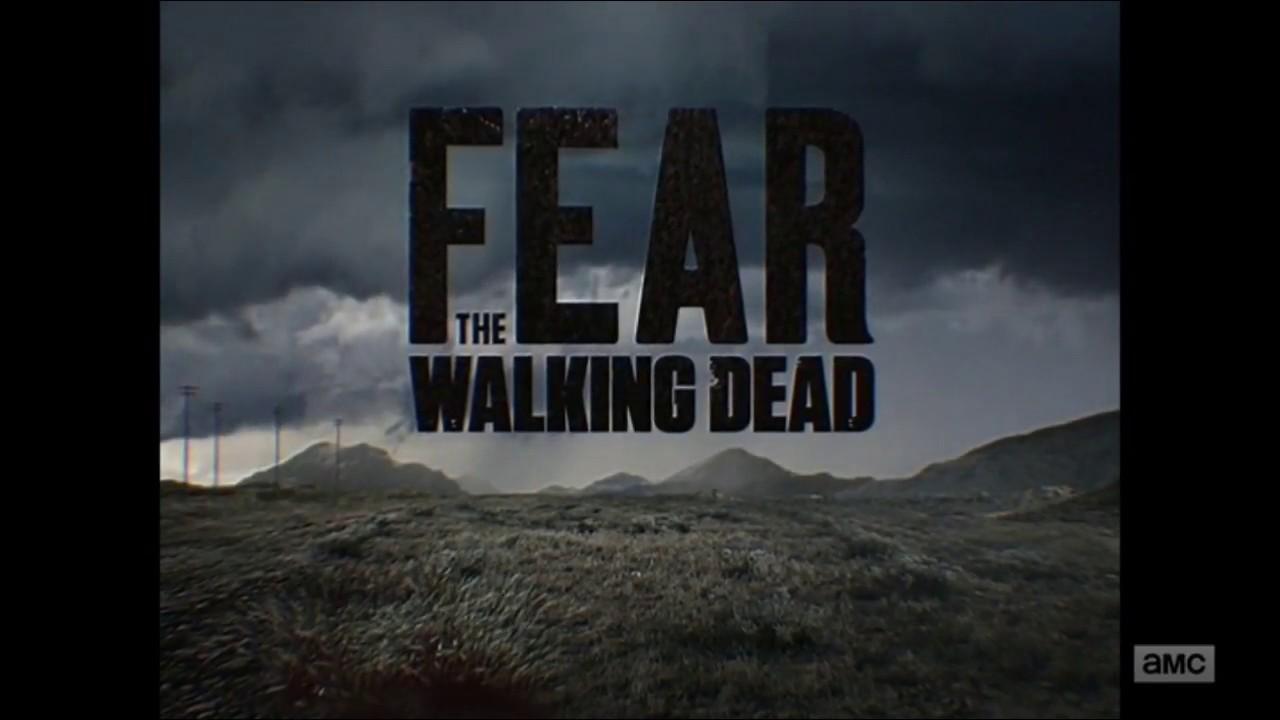 Fear the Walking Dead - Season 4 - Official Intro (Episode 4 04)
