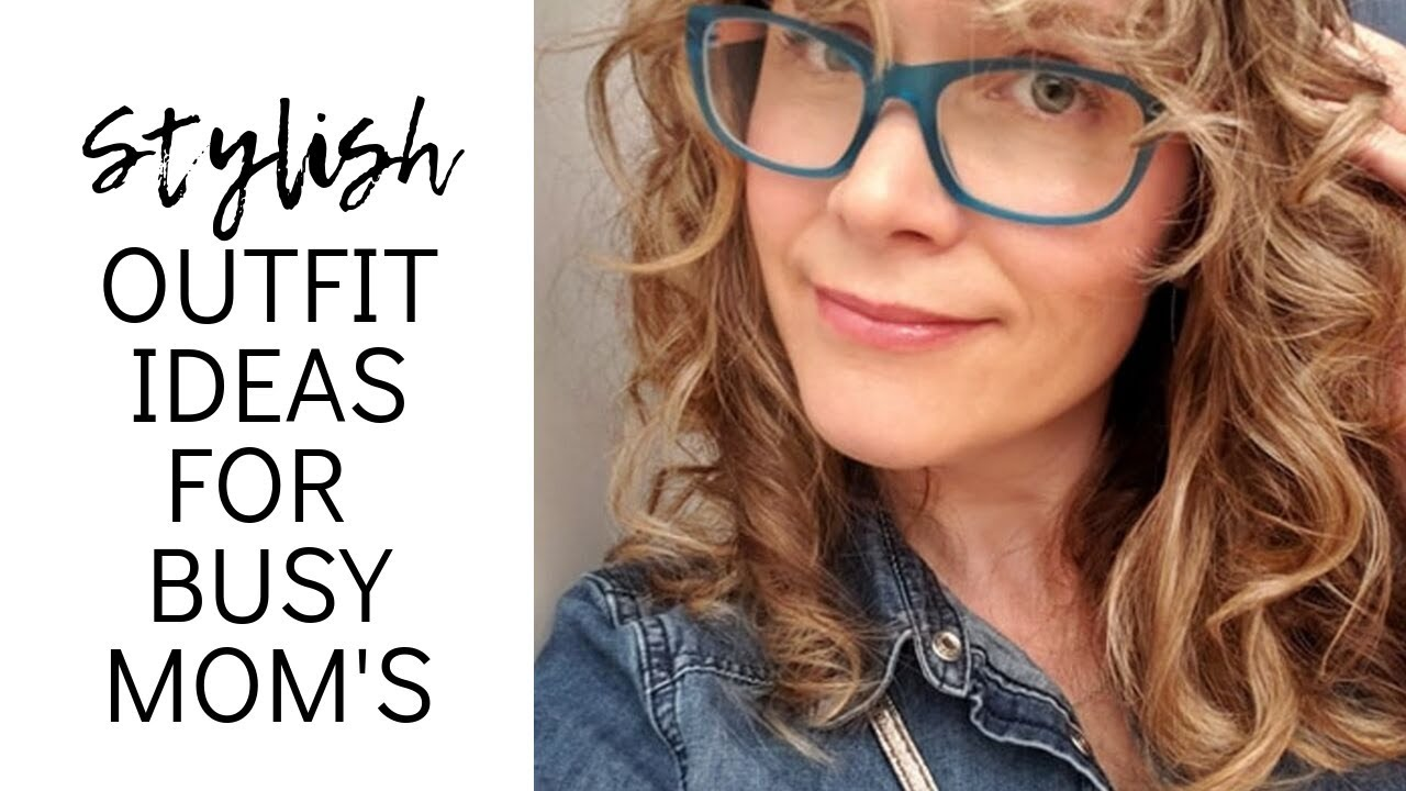 STYLISH OUTFIT IDEAS FOR BUSY MOM'S: Advice from a Personal Stylist