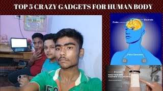 TOP 5 Gagdets Which will lifestyle of Human