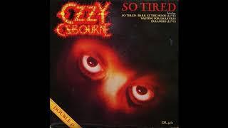 Ozzy Osbourne - So Tired Demo