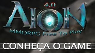 AION 4.0 - MMORPG F2Play - Conheça o Game - Noberto Gamer