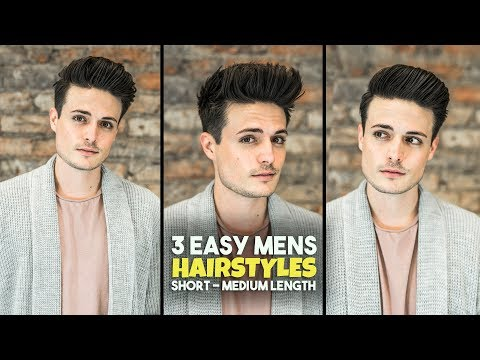 3 Easy Mens Hairstyles Short Medium Length Hair Tutorial