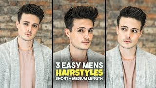 3 Easy Mens Hairstyles | Short - Medium Length Hair Tutorial | BluMaan 2018