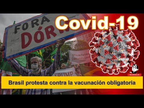 En Brasil protestan contra la vacunación obligatoria ☣ Pandemia COVID-19 a Noviembre 2 2020