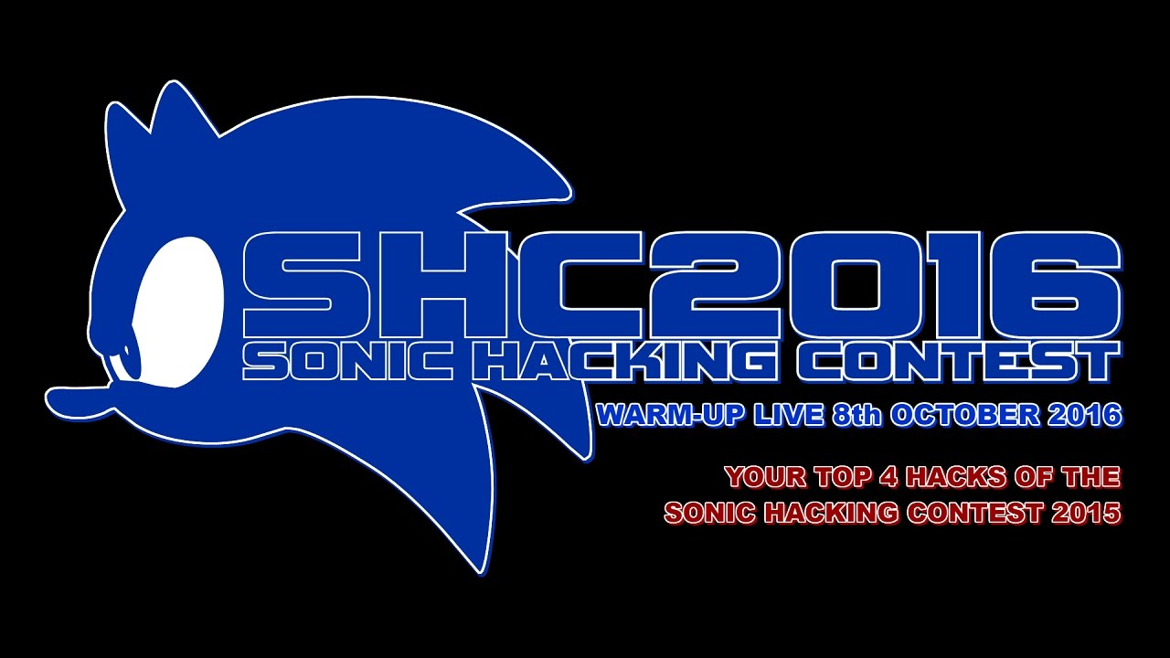 Sonic Hacking Contest 2016 Warm-Up - Live Stream! (Live Stream 8th October  '16 8pm BST)