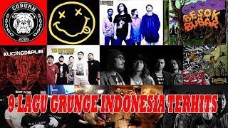 9 LAGU GRUNGE INDONESIA TERHITS