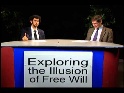 168. Free Will; Why Such a Powerful Illusion?