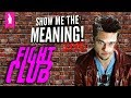 Fight Club - Breaking The First Rule – Show Me The Meaning Live
