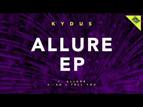 Kydus - So I Tell You
