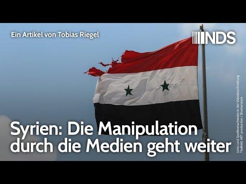 Syrien: Die Manipulation durch die Medien geht weiter | Tobias Riegel | NDS | 20.07.2020