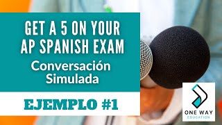 Simulated Conversation I AP Spanish Language and Culture Exam 2020