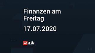 Finanzen am Freitag   17.07.2020   XTB