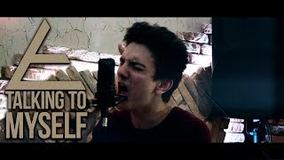 """Linkin Park - """"Talking To Myself"""" (cover by Road To Oblivion)"""