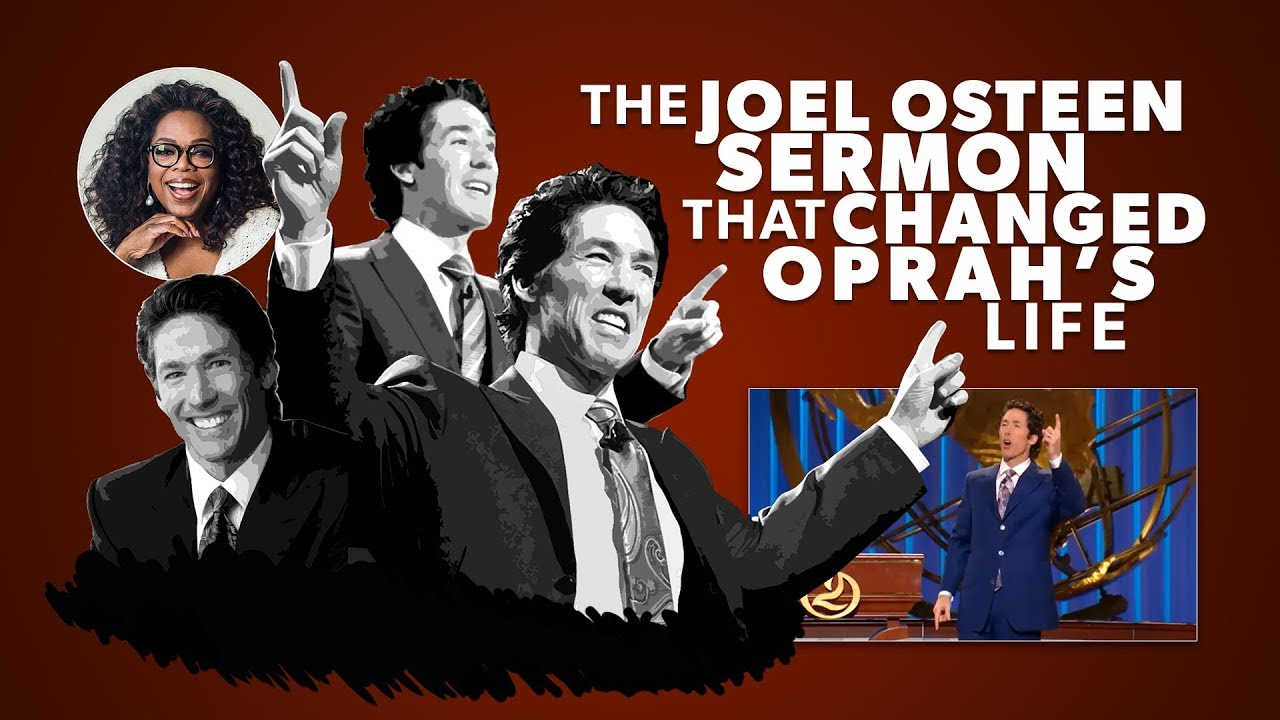 The Joel Osteen Sermon that Changed Oprah's Life - Tim Challies