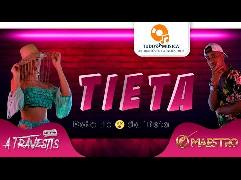 A Travestis & O Maestro - Tieta - (Lyric Video) - Lançamento 2020