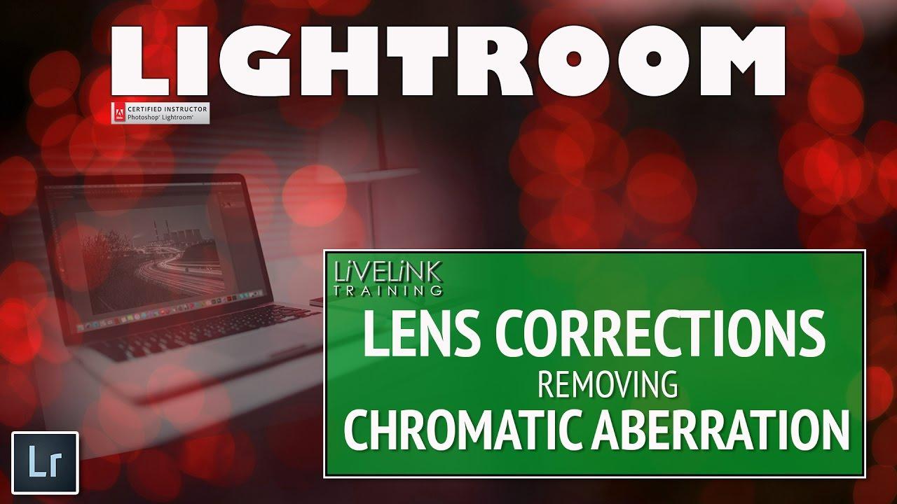 Lightroom CC Tutorial for Beginners :Chromatic Aberration - YouTube
