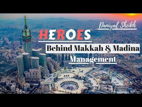 Heroes Behind Makkah & Madina Management | Daniyal Sheikh