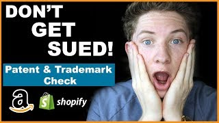 How To Check If A Product Is PATENTED Or TRADEMARKED (MUST WATCH!)
