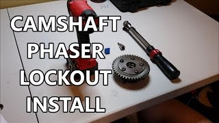 Cam Phaser Lockout Install