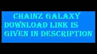 How to download Chainz Galaxy