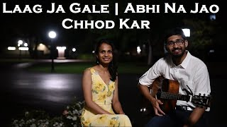 Lag Ja Gale Cover | Abhi Na Jao Chhod Kar Cover | Patio Jamm