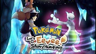 Pokemon Let's Go Shiny Hunting MEWTWO Live