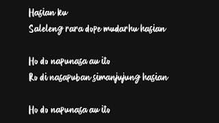 Lagu Batak Laura Nick Manullang - Sayangku Sayangi Ma Au Lirik