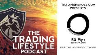 50 Pips: How He Trades Forex For A Living // TTL Ep. 11