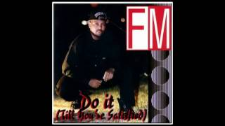 FM - Do It (Till You