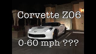 First Attempt 0-60 mph On 2017 Z06 Corvette