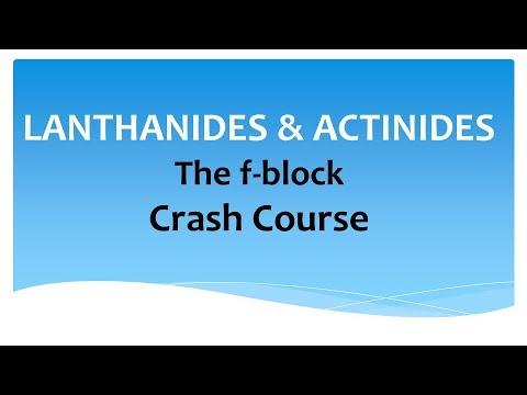 Lanthanides & Actinides - Crash Course