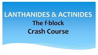 Video Lanthanides & Actinides - Crash Course download MP3, 3GP, MP4, WEBM, AVI, FLV Juni 2018