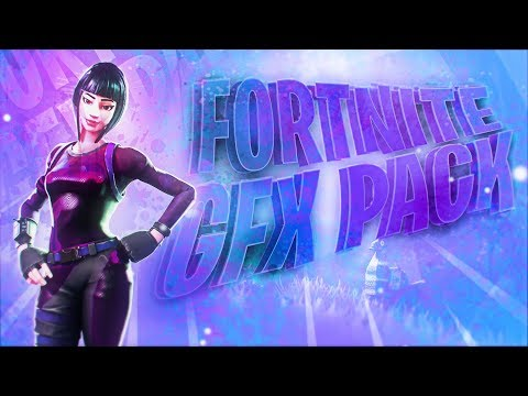 Fortnite SICK FREE Graphics Pack 2019 (ALL YOU NEED GFX PACK)
