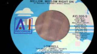 "Lowrell - Mellow, mellow right on (7"")"