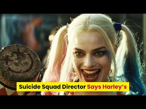 'Suicide Squad' Director Responds to Claim Harley Quinn Was ...