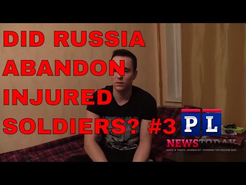 "Did Russia abandon Ukraine War ""Rebel"" Soldiers after injured? #3"