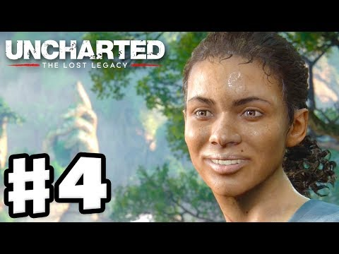 Uncharted: The Lost Legacy - Gameplay Walkthrough Part 4 - Chapter 4: The Western Ghats (PS4 Pro)