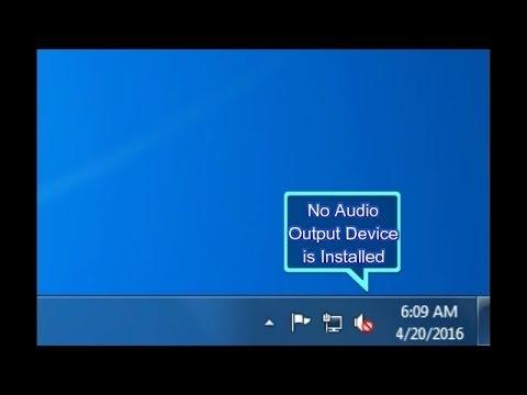 no audio output device installed windows 7 64 bit