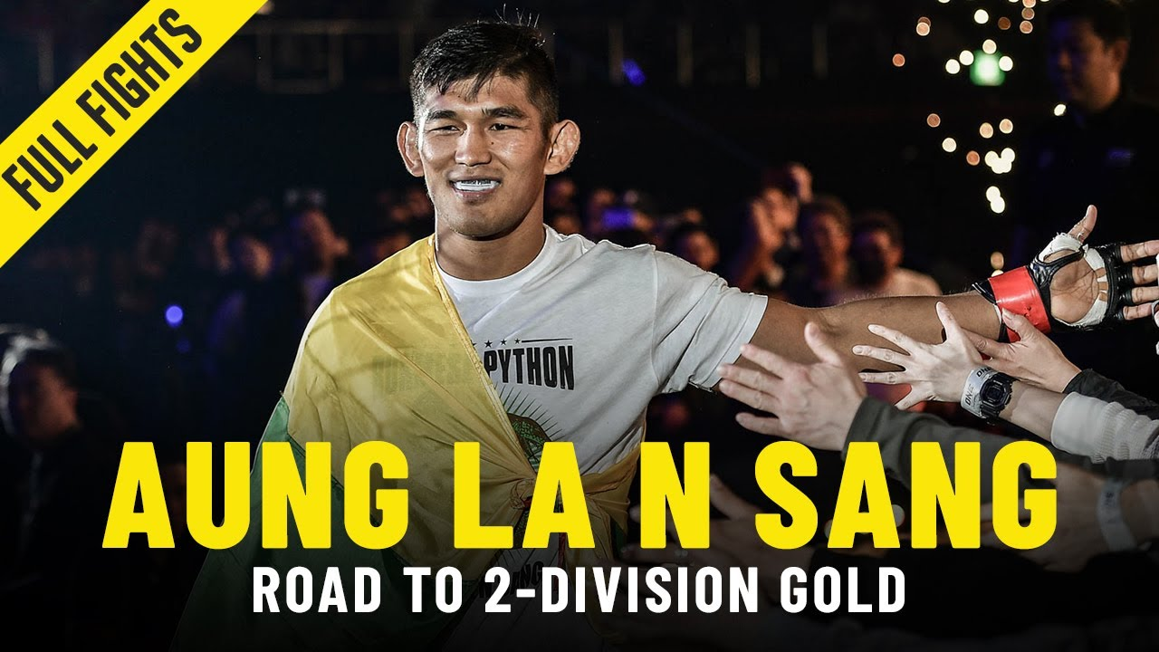 Aung La N Sang's Road To 2-Division Gold   ONE Full Fights & Features