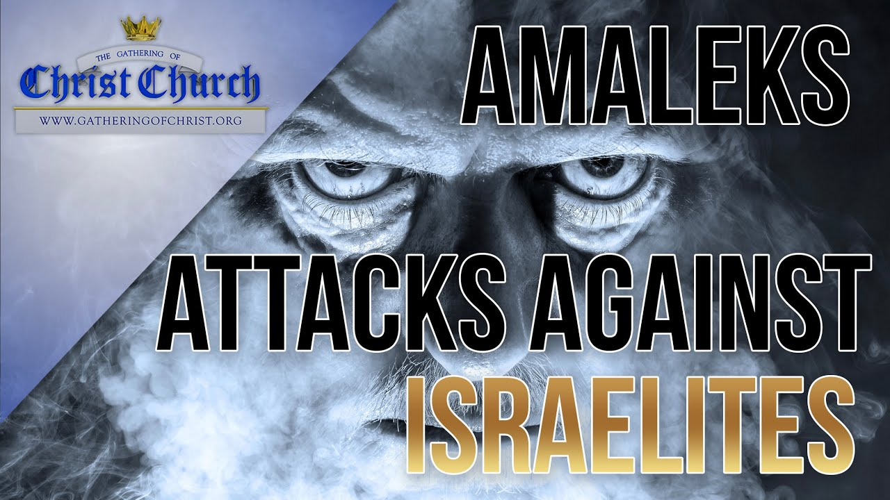 Amalek's attacks against Israelites