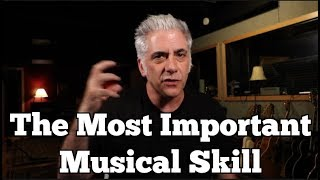 The MOST Important Musical Skill
