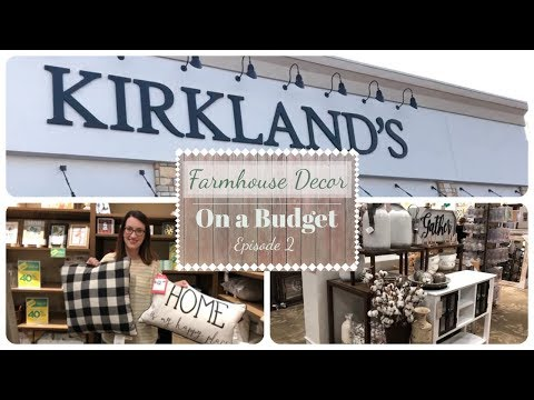 Farmhouse Decor on a Budget | Kirkland's | Shop With Me | Episode 2