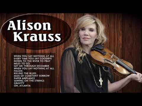 Alison Krauss Greatest Hits (Full album) - Best Songs Of Alison Krauss - Female country singers