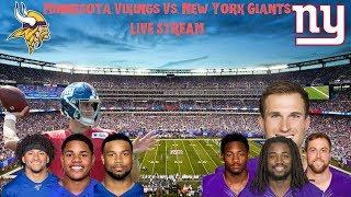 Minnesota Vikings Vs. New York Giants LIVE STREAM Play By Play & Reactions