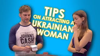 Tips on Attracting a UKRAINIAN Woman