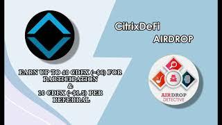 CitrixDeFi Protocol Airdrop | 40 CDFX [~$6] + 10 CDFX [~$1.5] per referral